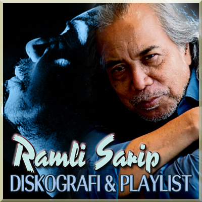 Diskografi & Playlist Ramli Sarip