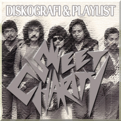 Diskografi & Playlist Sweet Charity
